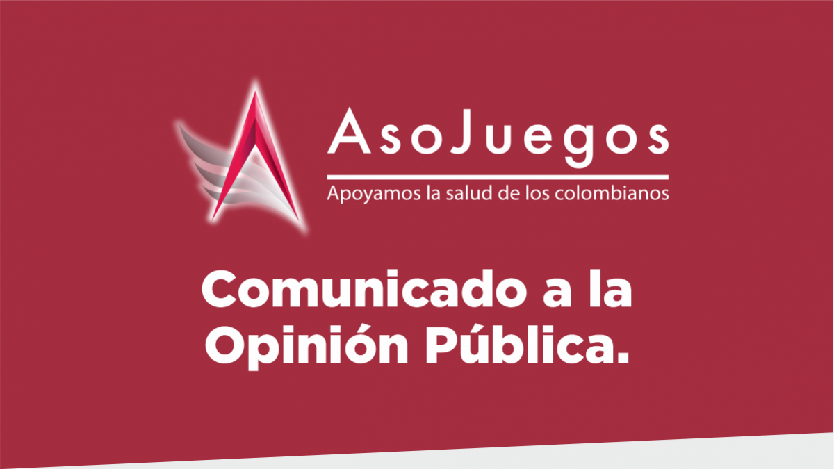 Asojuegos comunica a la opinión pública